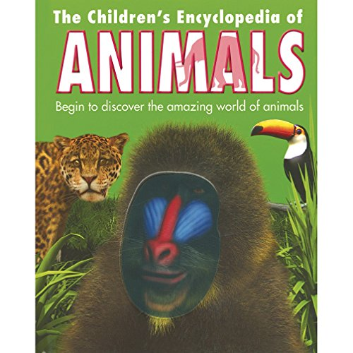 The Children`s Encyclopedia of Animals: Parragon Publishing India