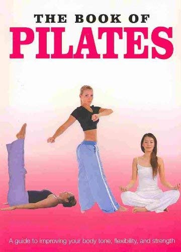 9781445408385: The Book of Pilates