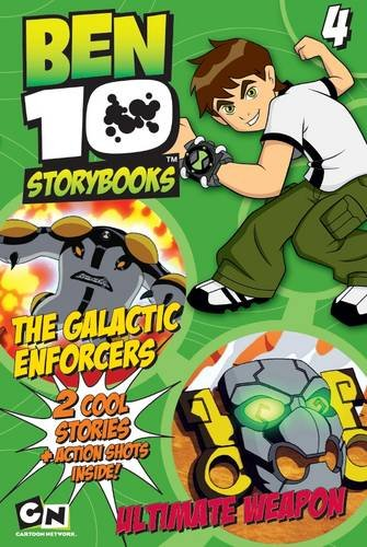 9781445409641: The Galactic Enforcers & Ultimate Weapon (Ben 10 Double Novels)