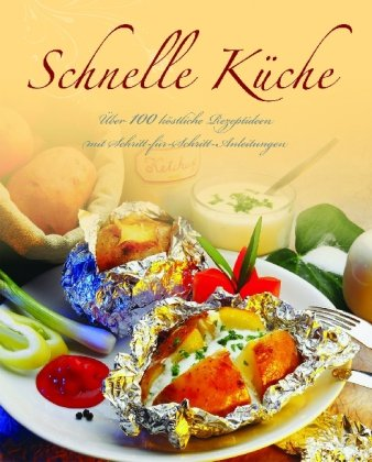 Schnelle Küche : - Leyers, Sonja