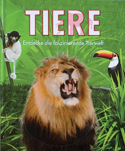 9781445412573: Tiere: Entdecke die faszinierende Tierwelt