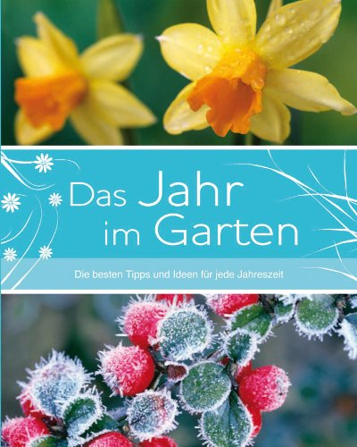 Das Jahr im Garten - Jane Courtier