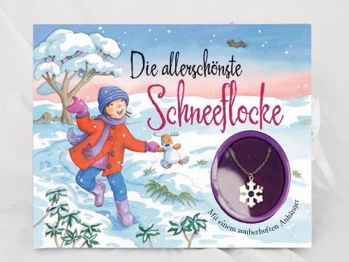 Die allerschönste Schneeflocke. - Weinhold-Leipold, Helene (Übersetzung)