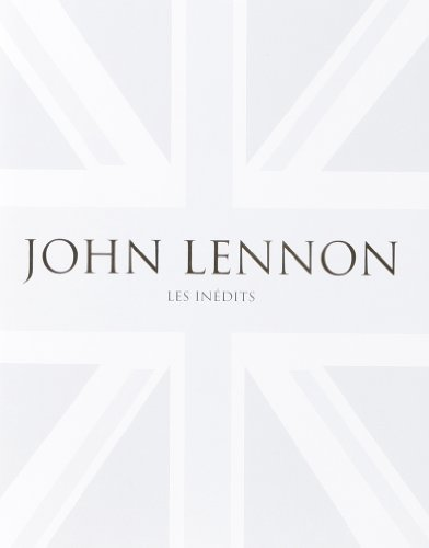 9781445414188: John Lennon : les in�dits