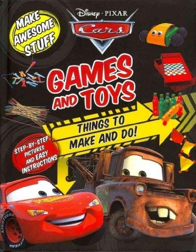 9781445418056: Games and Toys: Things to Make and Do! (Dusney/Pixar Cars)