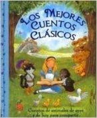 9781445420523: MEJORES CUENTOS CLASICOS, LOS. CUENTOS DE ANIMALES DE AYER Y