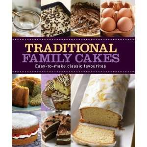 9781445422978: Traditional Family Cakes (Love Food) (Making Cakes)