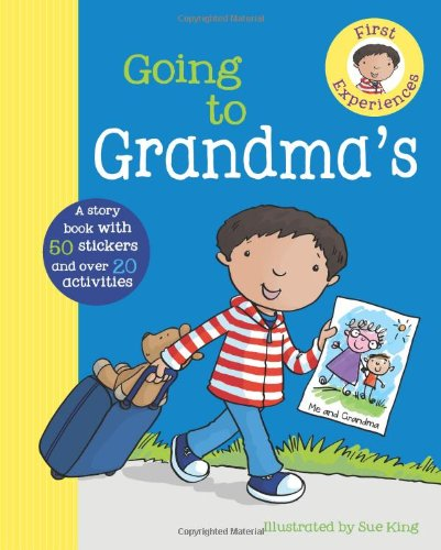9781445424644: Going To Grandma's (First Experience Sticker Storybook)