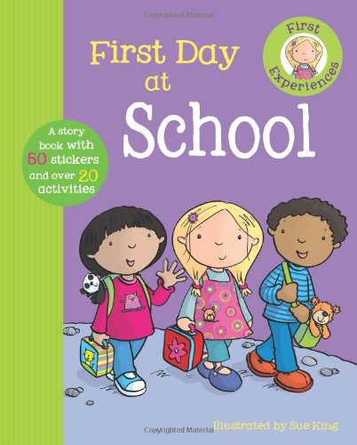 9781445424668: First Day At School (First Experiences)
