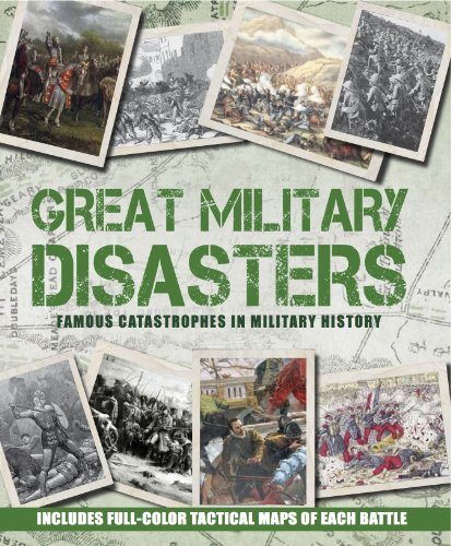 9781445424767: Great Military Disasters