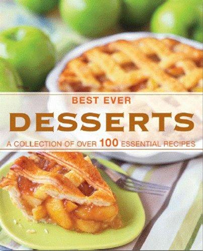 Desserts (Love Food) (Best Ever) (Best Ever Db): Parragon Books; Love Food Editors