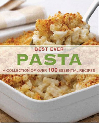 9781445425849: PASTA (Best Ever) (Love Food) (Best Ever Db)