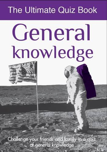 9781445428161: General Knowledge: Ultimate Quiz Book (Ultimate Quiz Books)
