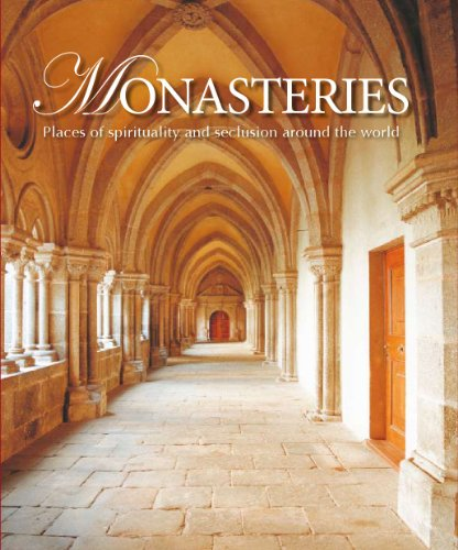 9781445428598: Monasteries: Places of Spirituality & Seclusion Around the World