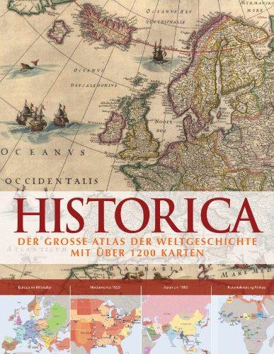 9781445429441: Historica: Der grosse Atlas der Weltgeschichte mit über 1200 Karten