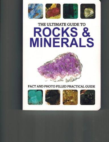 The Ultimate Guide to Rocks & Minerals: Lagomarsino, James