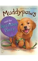 9781445434643: Muddy Paws and the Birthday Party