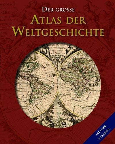 9781445435213: Der große Atlas der Weltgeschichte