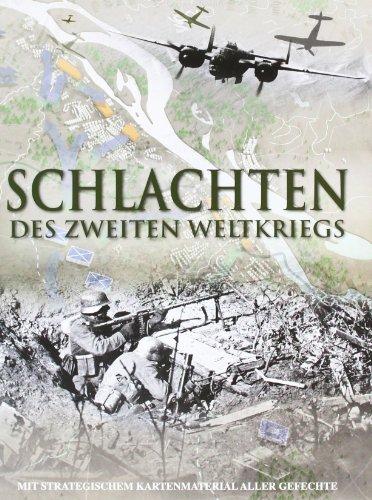 9781445435237: Schlachten 2. Weltkrieg: Mit strategischem Kartenmaterial aller Gefechte