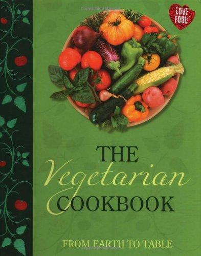 The Vegetarian Cookbook: Parragon Publishing India