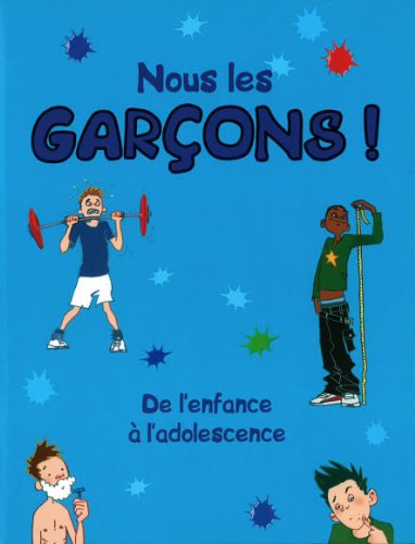 Juste Pour Garcons (Amzng Bdy Grwng Up) (French Edition): Parragon Books
