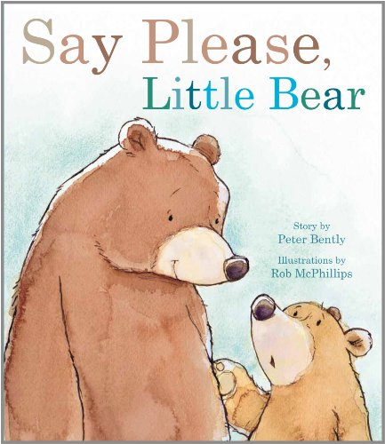 9781445439716: Say Please, Little Bear (Picture Books)