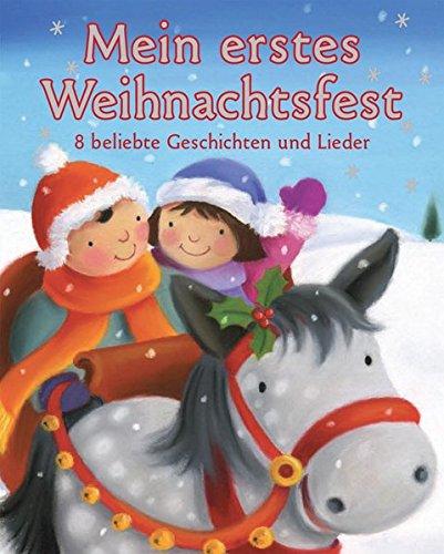 9781445439785: Mein erstes Weihnachtsfest: 8 beliebte Geschichten & Lieder