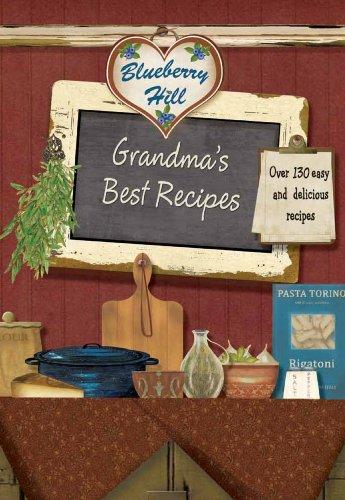 9781445440538: Grandma's Best Recipes (Blueberry Hill)