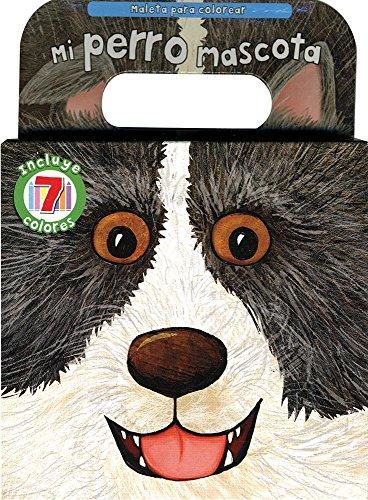 9781445440583: Mi pero mascota, Maleta para colorear (Carry Along) (Spanish Edition)