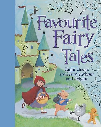 9781445441122: Favourite Fairy Tales (New Treasury of Classic Tales)