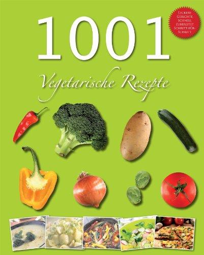 9781445442969: 1001 Rezeptideen vegetarisch