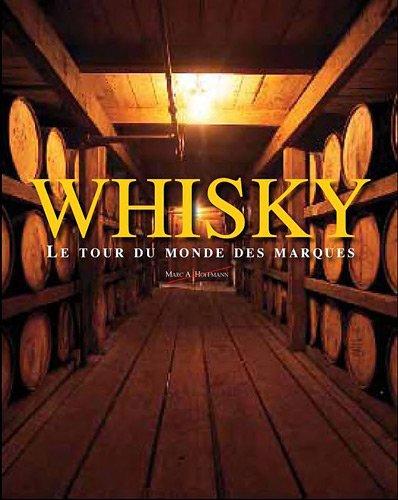 9781445446226: Whisky : Marque du monde entier