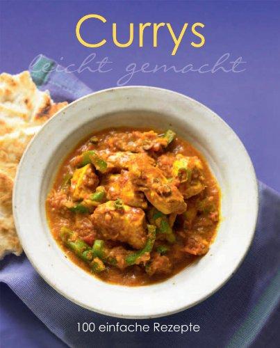 9781445446714: Leicht gemacht: Currys: 100 einfache Rezepte