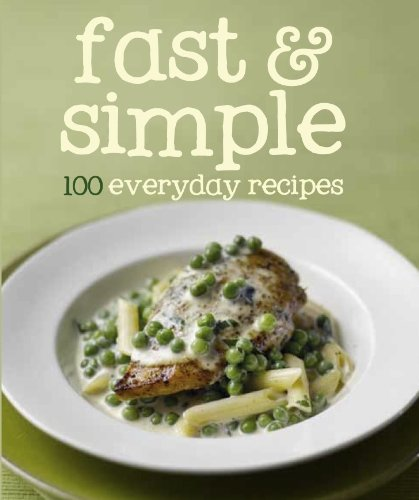 9781445447155: Fast & Simple (100 Recipes)