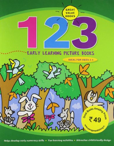 123 Early Learing Picture Books: Parragon Publishing India