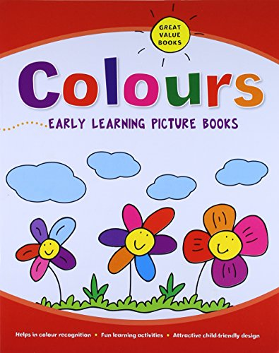 Colours: Early Learning Books: Parragon Publishing India