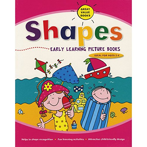 Shapes: Early Learning Picture Books: Parragon Publishing India