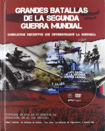 9781445448473: Grandes Batallas De La Segunda Guerra Mundial (+DVD)