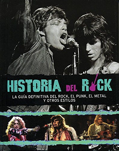 9781445448664: Historia Del Rock - Guia Definitiva Del Rock, Punk