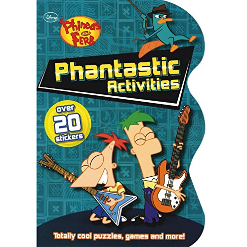 Disney Phineas and Ferb: Phantastic Activities (Over 20 Stickers): Parragon Publishing India