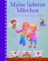 9781445452241: Meine liebsten Märchen: 8 Klassiker neu erzählt