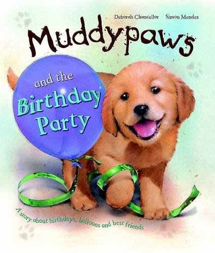 9781445454184: Muddy Paws & the Birthday Party