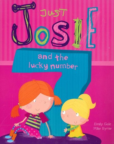 9781445455556: Just Josie - And the Lucky Number by Emily Gale