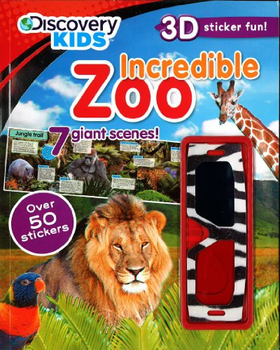 9781445456904: Incredible Zoo (Discovery Kids) (Discovery Kids 3D Sticker fun!)