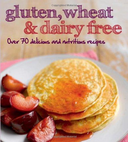 9781445458830: Gluten, Wheat & Dairy Free