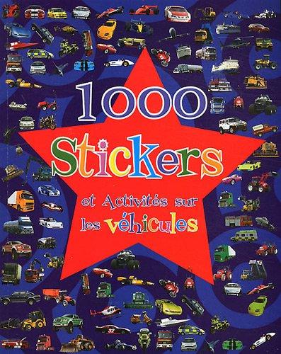 9781445459639: 1000 Stickers et Acitivités sur les véhicules