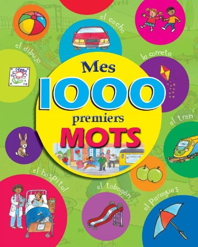 9781445459769: Mes 1000 premiers mots