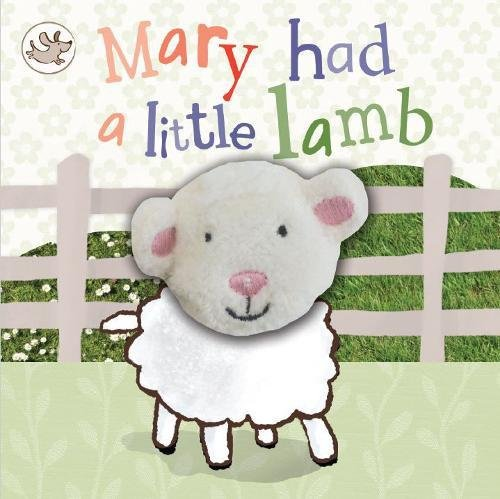9781445461380: Mary Had a Little Lamb (Little Learners Finger Puppet Book)