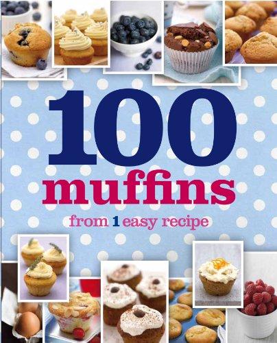 9781445462592: 1 Mix, 100 Muffins