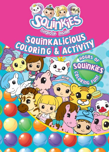 9781445462721: Squinkies: Squinkalicious (Squinkies Color & Activity Book)